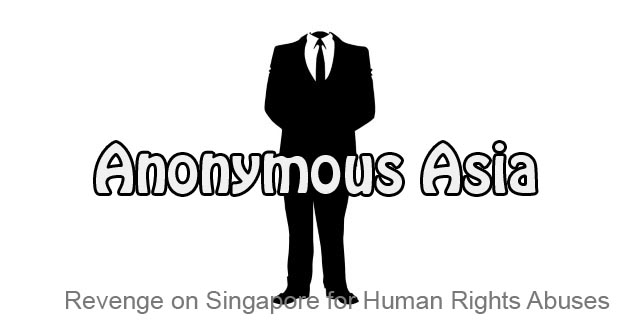 We are Anonymous - Warning to Singapore Government